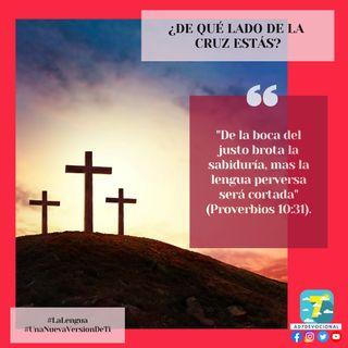 15 de julio - ¿De qué lado de la cruz estás? - Una Nueva Versión de Ti 2.0 - Devocional de Jóvenes