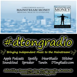 Mid-Week Indie Music Playlist - Powered by 'Mainstream Money' & Author Christerpher Manuel