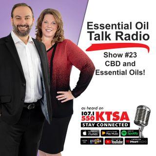 Show #23 - CBD & Essential Oils