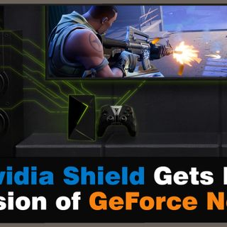 CGR #017 - Nvidia Launches PC/Mac Version of GeForce Now on the Nvidia Shield! Win a $50 Steam Card from Shadow!