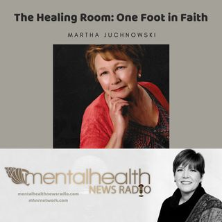 The Healing Room: Keeping One Foot in Faith