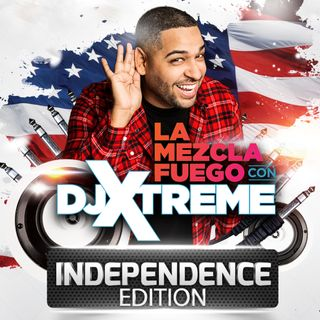La Mezcla Fuego Episode: 4th Of July Weekend