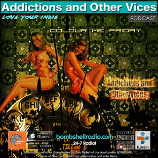 Addictions and Other Vices 652 - Colour Me Friday