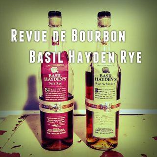 Revue de Bourbon Podcast  - Basil Hayden Rye