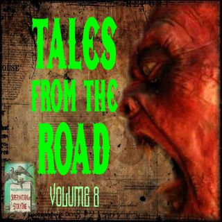 Tales from the Road | Volume 8 | Podcast E122