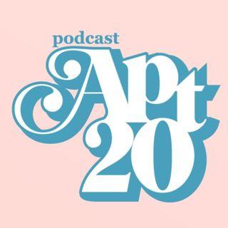 Apt 20 Podcast