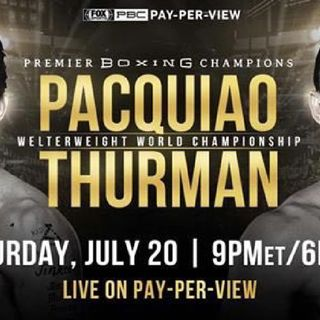 Preview Of The PBConFox Are Headlined By Manny Pacquiao-Keith Thurman For WBA Welterweight Title+Caleb Plant-Mike Lee For IBF Super MW Title