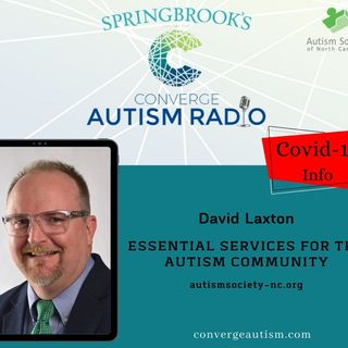 Essential Services for the Autism Community with David Laxton