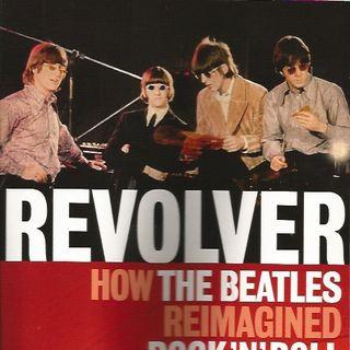 163 - Robert Rodriguez - Revolver: How the Beatles Reimagined Rock n' Roll