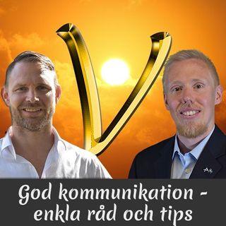 Avsnitt 6 - Vikten av god kommunikation