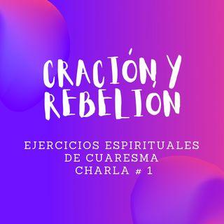 Creación y Rebelión