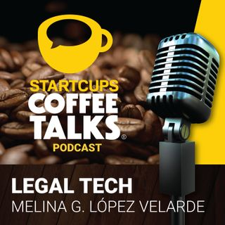 008 - STARTCUPS COFFEE TALKS - Legal Tech