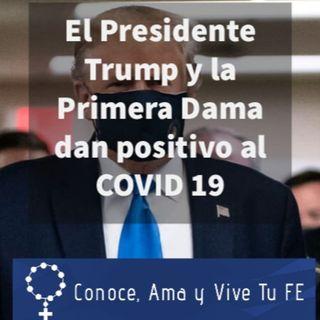 🇺🇸 El Presidente Trump y la Primera Dama dan positivo al COVID 19 😷