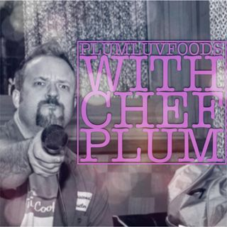 Plum Luv Foods Season 3 Episode 3 Wine Enthusiast's Jay Spaleta
