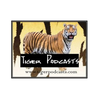 Tiger Podcasts