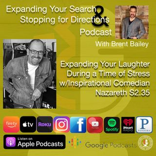 Stopping to Laugh w/Comedian Nazareth S2.35
