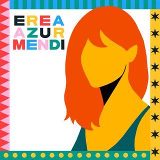 Delirando con Erea Azurmendi