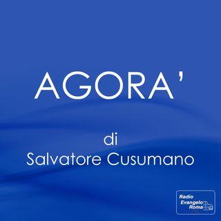Agorà_S.Cusumano - Diretta del 21.05.2018