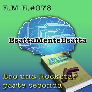Storia di un romanzo: Ero Una Rockstar (parte seconda) #078