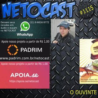NETOCAST 1115 DE 10/02/2019 - O OUVINTE SOLTA A VOZ - SR. NILSON IZAIAS PAPINHO