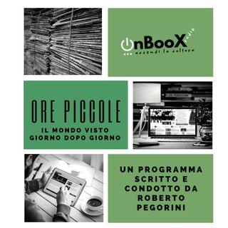 Ore Piccole con Roberto Pegorini del 7 febbraio 2020