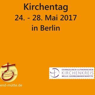 Kirchentag: il giorno di apertura