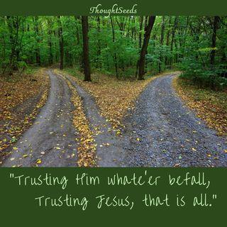 """Episode 73: """"Trusting Jesus"""""""