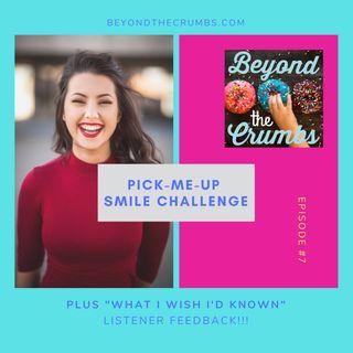 7. Pick-Me-Up Smile Challenge/New Parent Wisdom