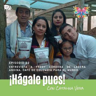 Episodio 22_Entrevista a Fredy Córdoba