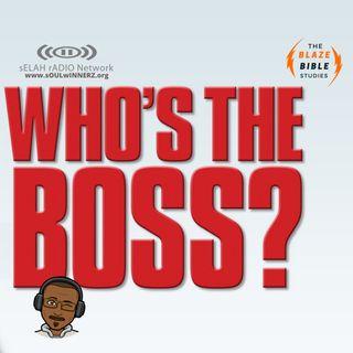 Who's the boss? -DJ SAMROCK