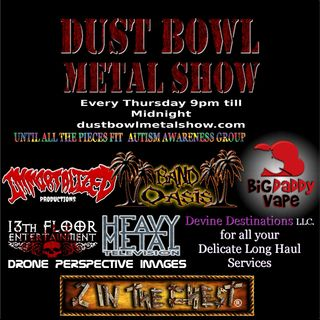 THE DUST BOWL METAL SHOW