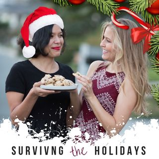 Ep. 5 - 5 Ways to Survive the Holidays