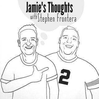 Jamies Thoughs w/ Stephen Frontera ep 3