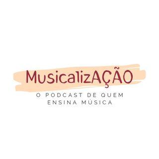 Episódio 1: educação musical e autoconhecimento