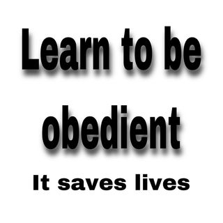 Learn how to be Obedient