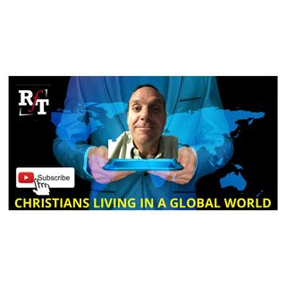 Christian Living In A Global World - 1:4:21, 6.40 PM