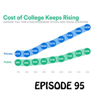 YCBK 95: 5 Reasons Why College Costs Are Skyrocketing