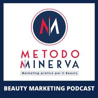 Metodo Minerva - Beauty Marketing Podcast