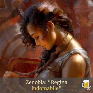 Zenobia - Regina indomabile