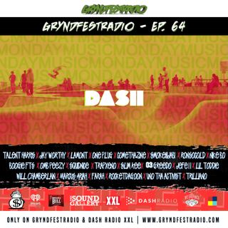 [3/12] @Dash_Radio #XXL : #GryndfestRadio #TakerOver Guest Djs Vol 64th #dinnerland #theearplugs