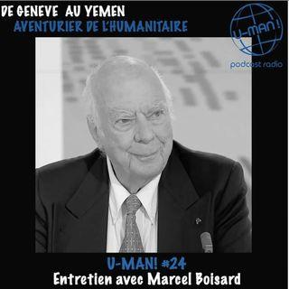 U-MAN! #24 Entretien avec Marcel Boisard