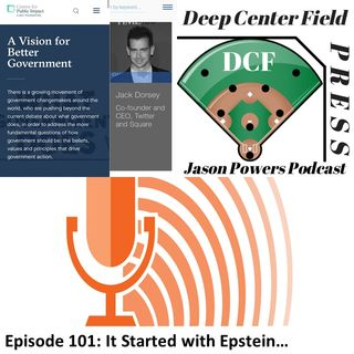 Episode 101: It Started with Epstein...