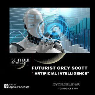 Grey Scott Futurist On Artificial Intelligence