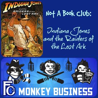 Not A Book Club - Raiders of the Lost Ark