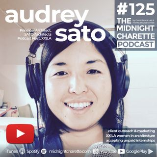 #125 - Architect Audrey Sato, LEED on Designing Homes, Women in Architecture and Marketing