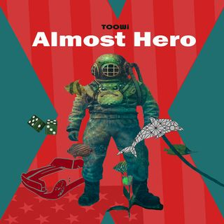 Bonus - Almost Hero