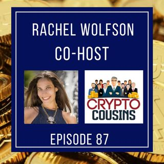 Todays Co-host Is Rachel Wolfson - Crypto Chick