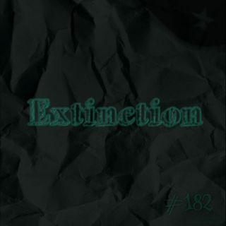 Extinction (#182)