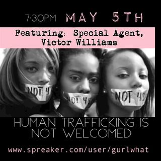 "Episode 54:  ""OPERATION:  Human Trafficking"""