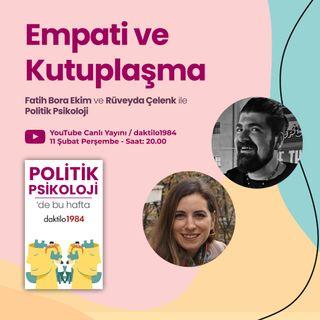 Empati ve Kutuplaşma   Politik Psikoloji